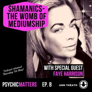 Psychic Matters Episode 8