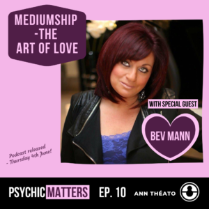 Psychic Matters Episode 10