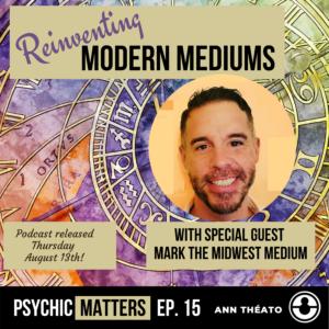 Psychic Matters Episode 15