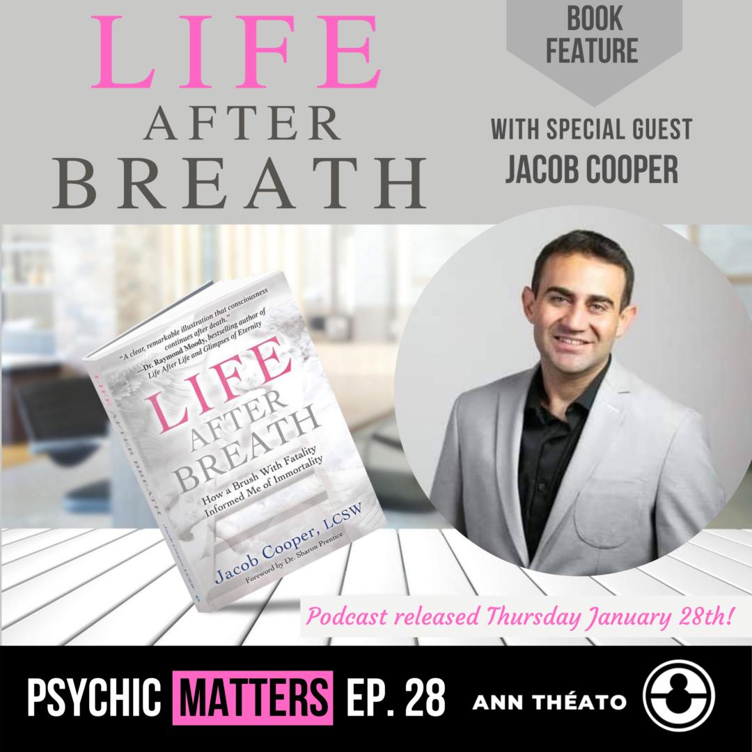 Episode 28 - Life After Breath