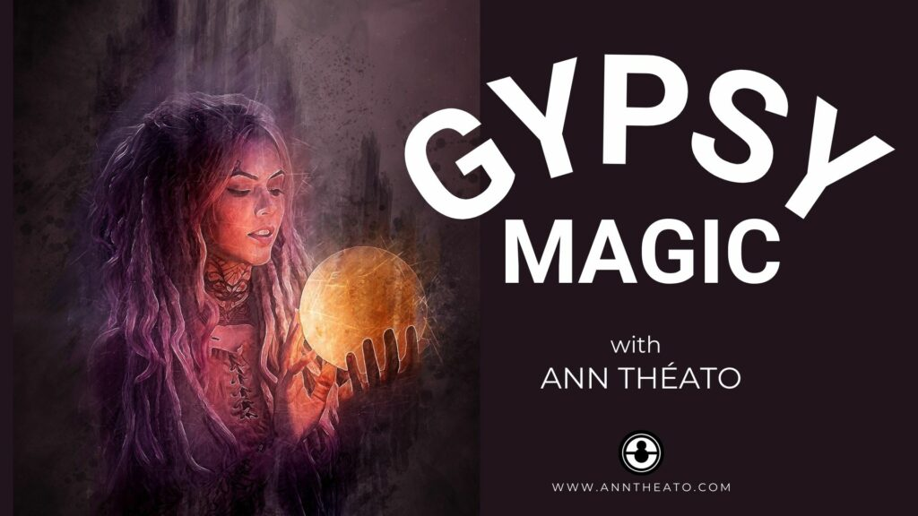 GYPSY MAGIC - Saturday May 22nd, 2021