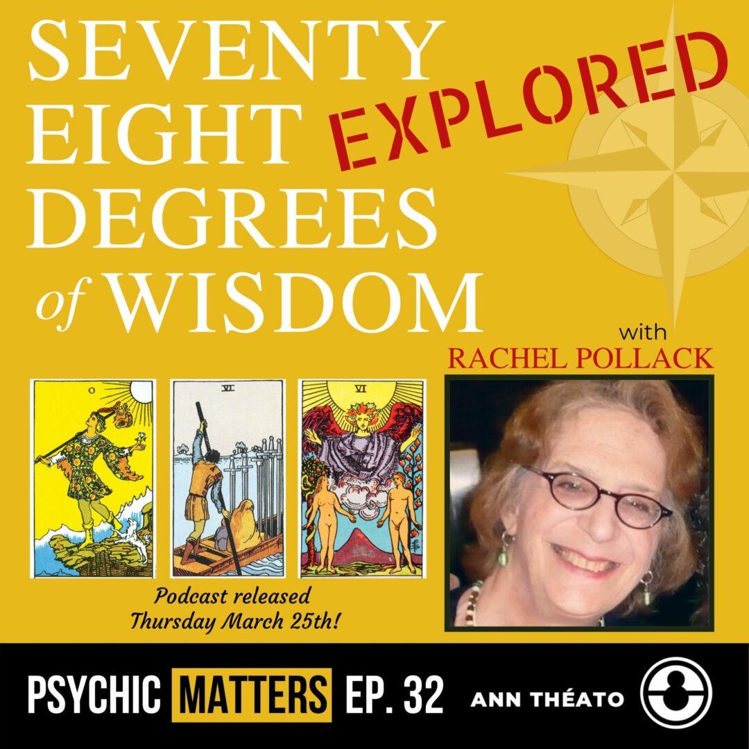 Episode 32 - 78 Degrees of Wisdom Explored