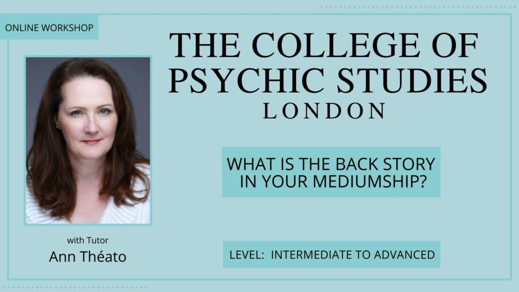 What Is The Back Story In Your Mediumship? - Saturday 3rd July 2021