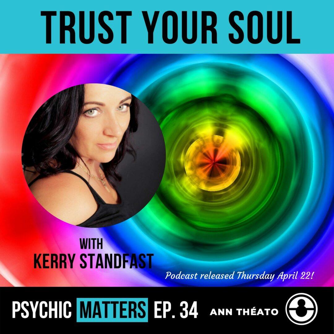 Episode 34 - Trust Your Soul