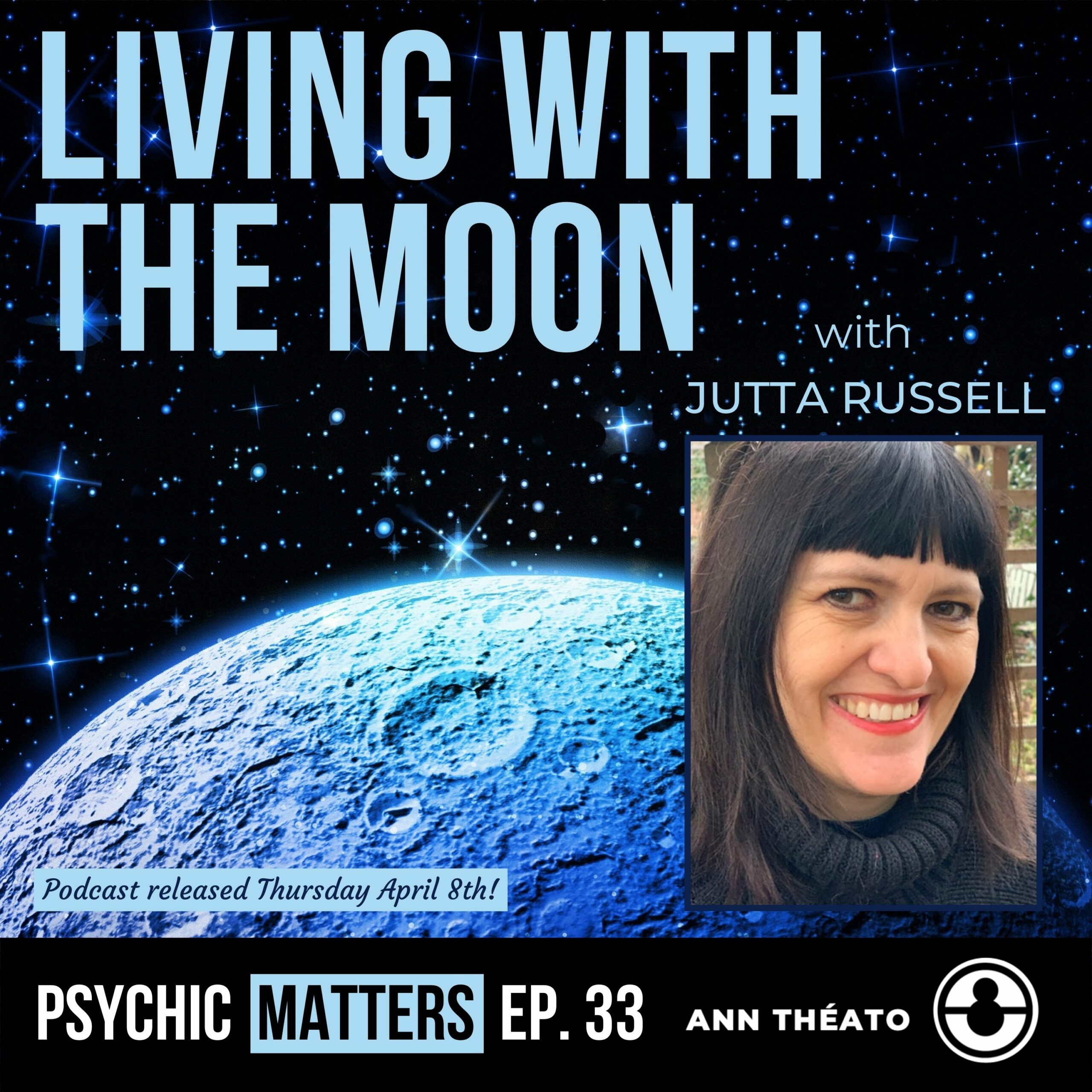 Episode 33 - Living With The Moon