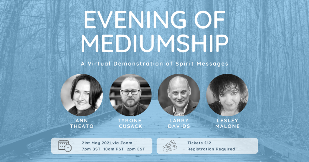 Evening Of Mediumship -May 21st, 2021 - 7pm BST/10am PST/2pm EST