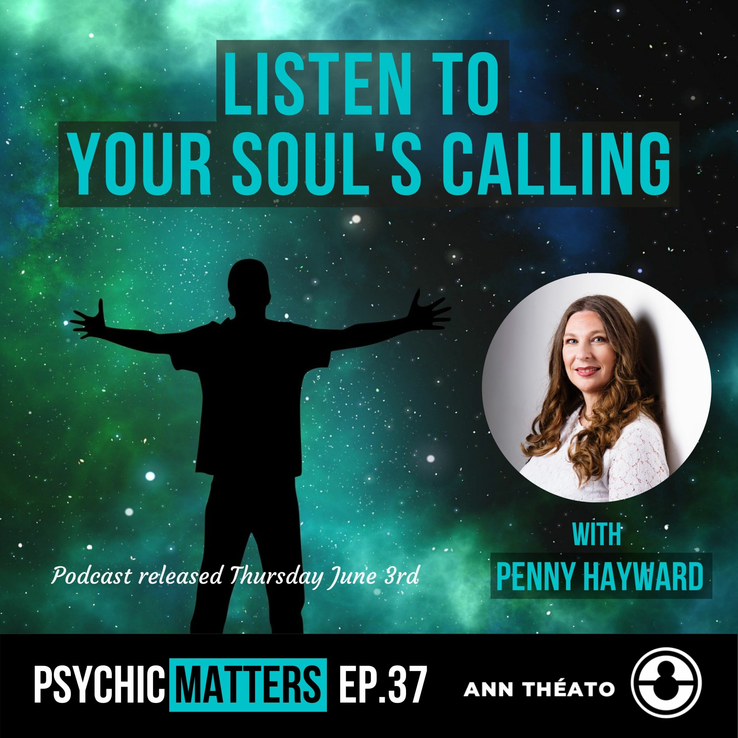Episode 37 - Listen To Your Soul's Calling