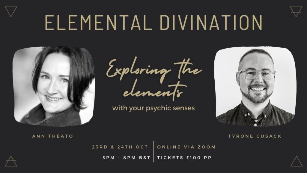 ELEMENTAL DIVINATION - Saturday October 23 & Sunday October 24