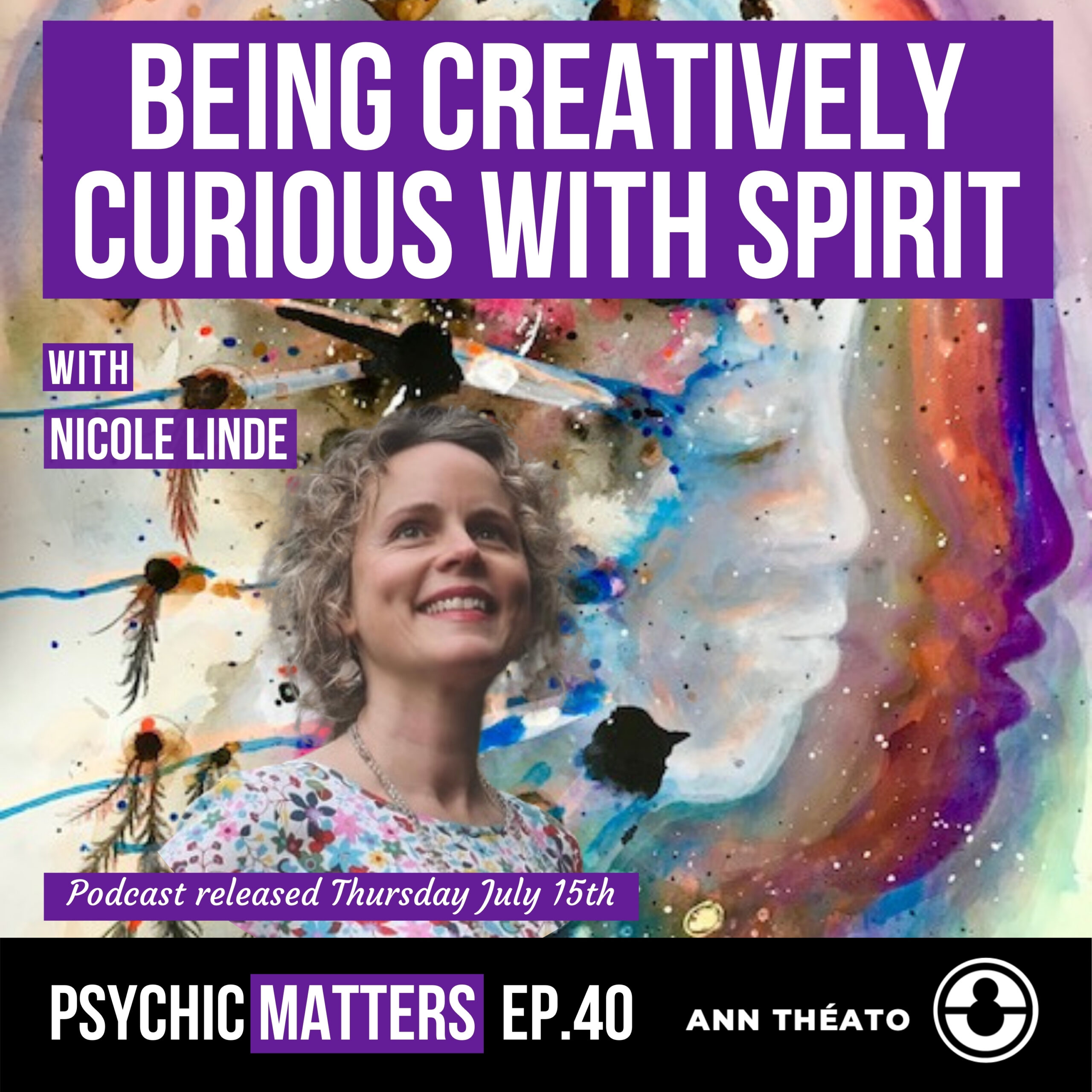 Episode 40 - Being Creatively Curious With Spirit