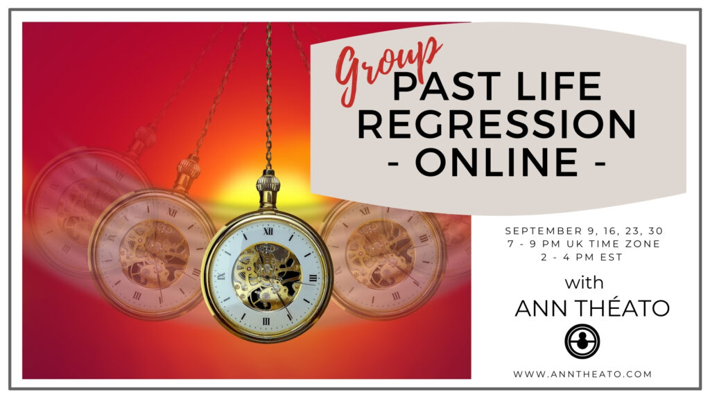 GROUP PAST LIFE REGRESSION, September 9, 16, 23, 30, 7-9 pm GMT/2-4pm EST (£40 for full course)