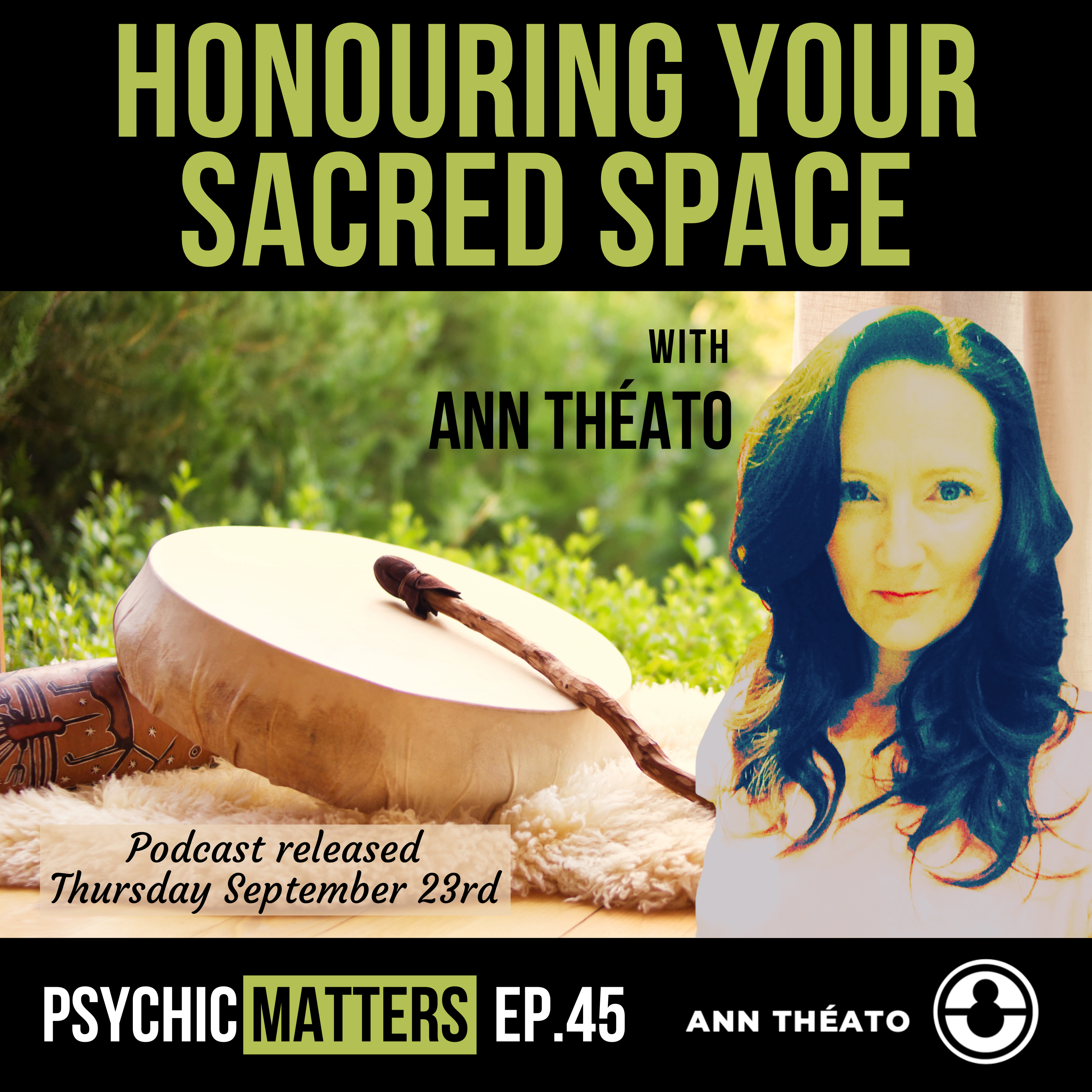 Episode 45 - Honouring Your Sacred Space