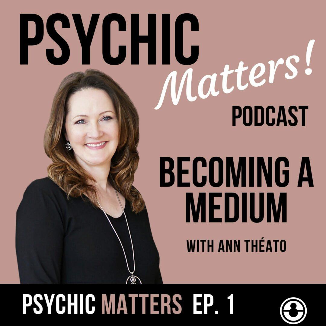 Psychic Matters Episode 1