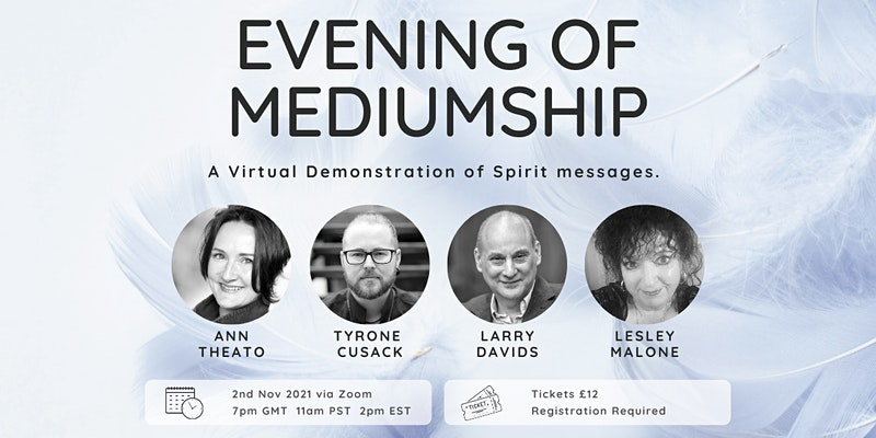 Evening Of Mediumship - 7pm GMT (£12)