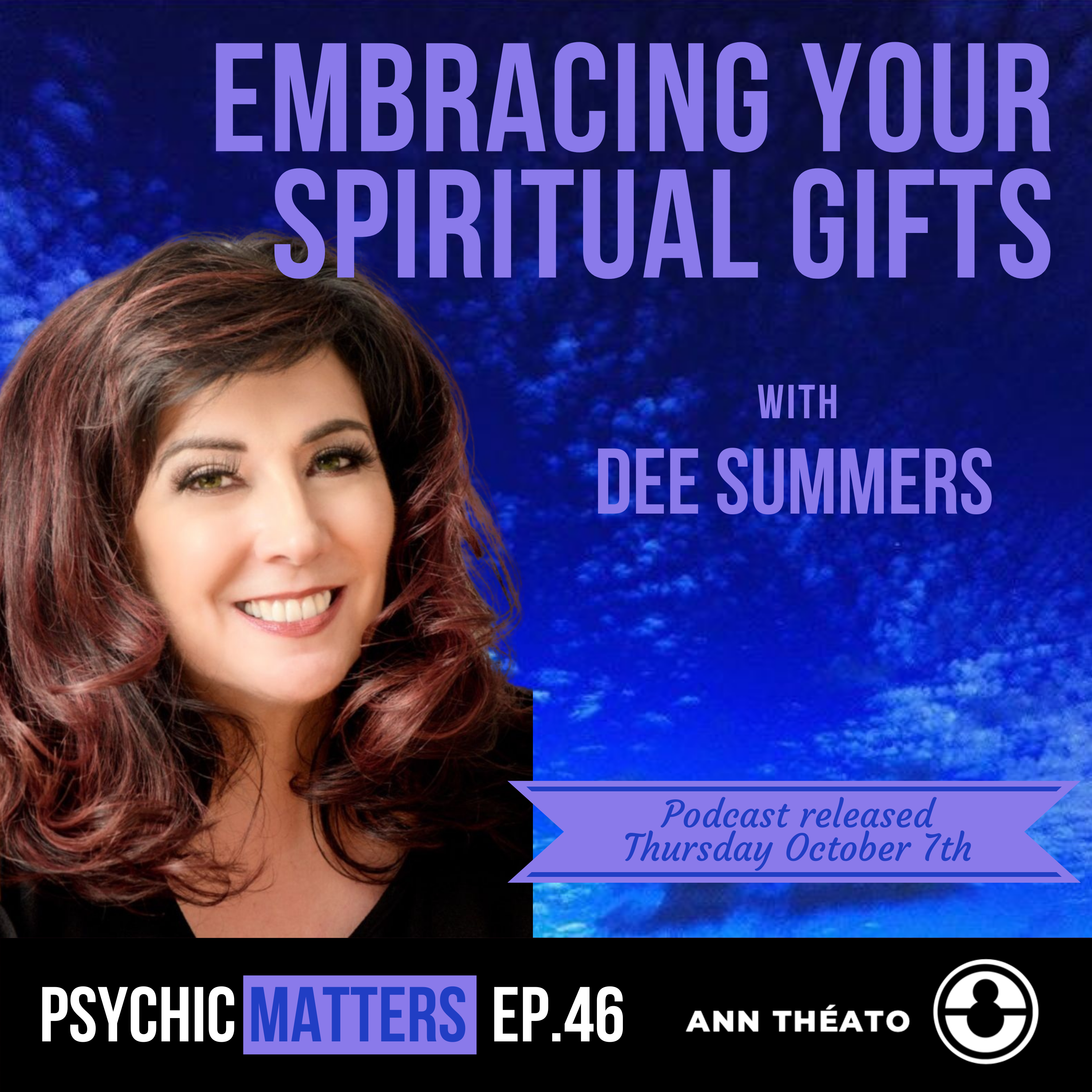Episode 46 - Embrace Your Spiritual Gifts